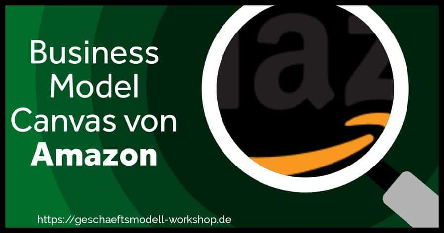 amazon geschäftsmodell | Business Model Canvas Beispiel